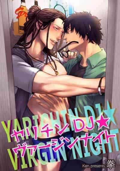 Yarichin DJ Virgin Night 0