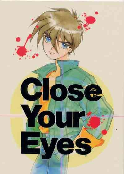Close Your Eyes 0
