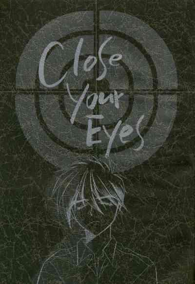 Close Your Eyes 1