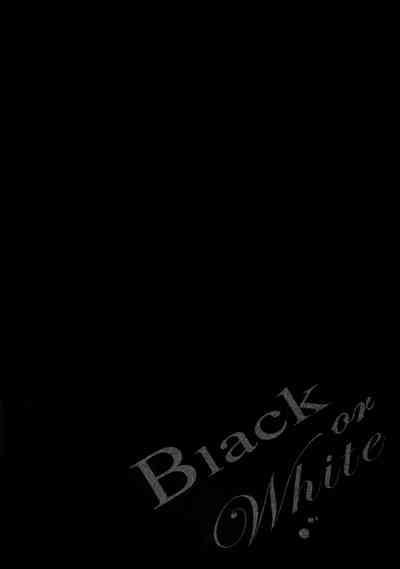 Black or White 4