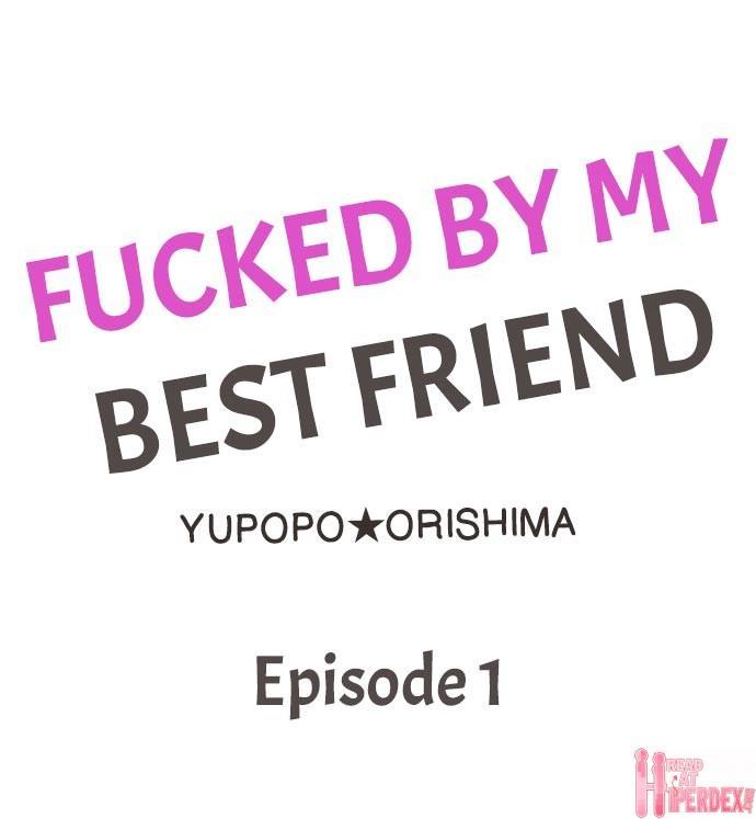 Fucked by My Best Friend 1