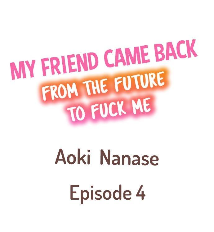 My Friend Came Back From the Future to Fuck Me 28