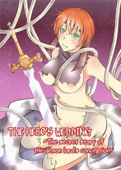 Yuusha no Yomeiri - Maou Tanjou Hiwa | The Hero's Wedding 0