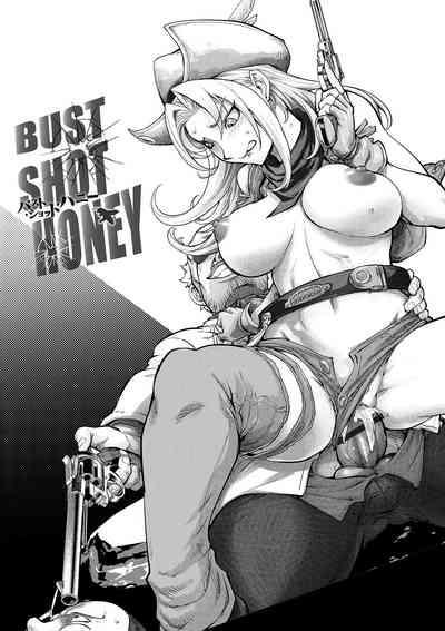 BUST SHOT HONEY 3rd shot 0