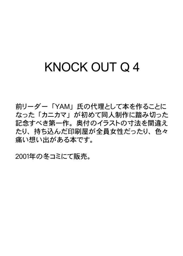 KNOCKOUT-Q 2